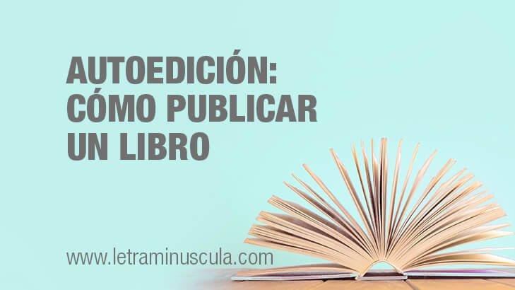 Miniatura blog Autoedicion- Como publicar un libro Amazon