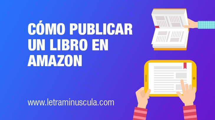 Publicar un libro en Amazon [2021]