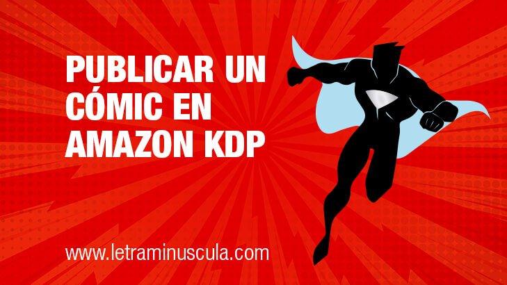 Cómo publicar un cómic o una novela gráfica en Amazon KDP