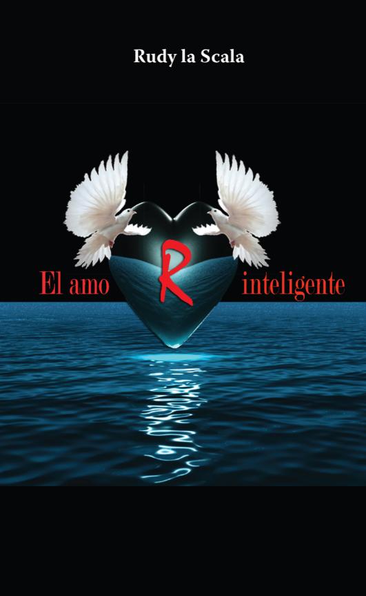 Amor inteligente, de Rudy la Scala