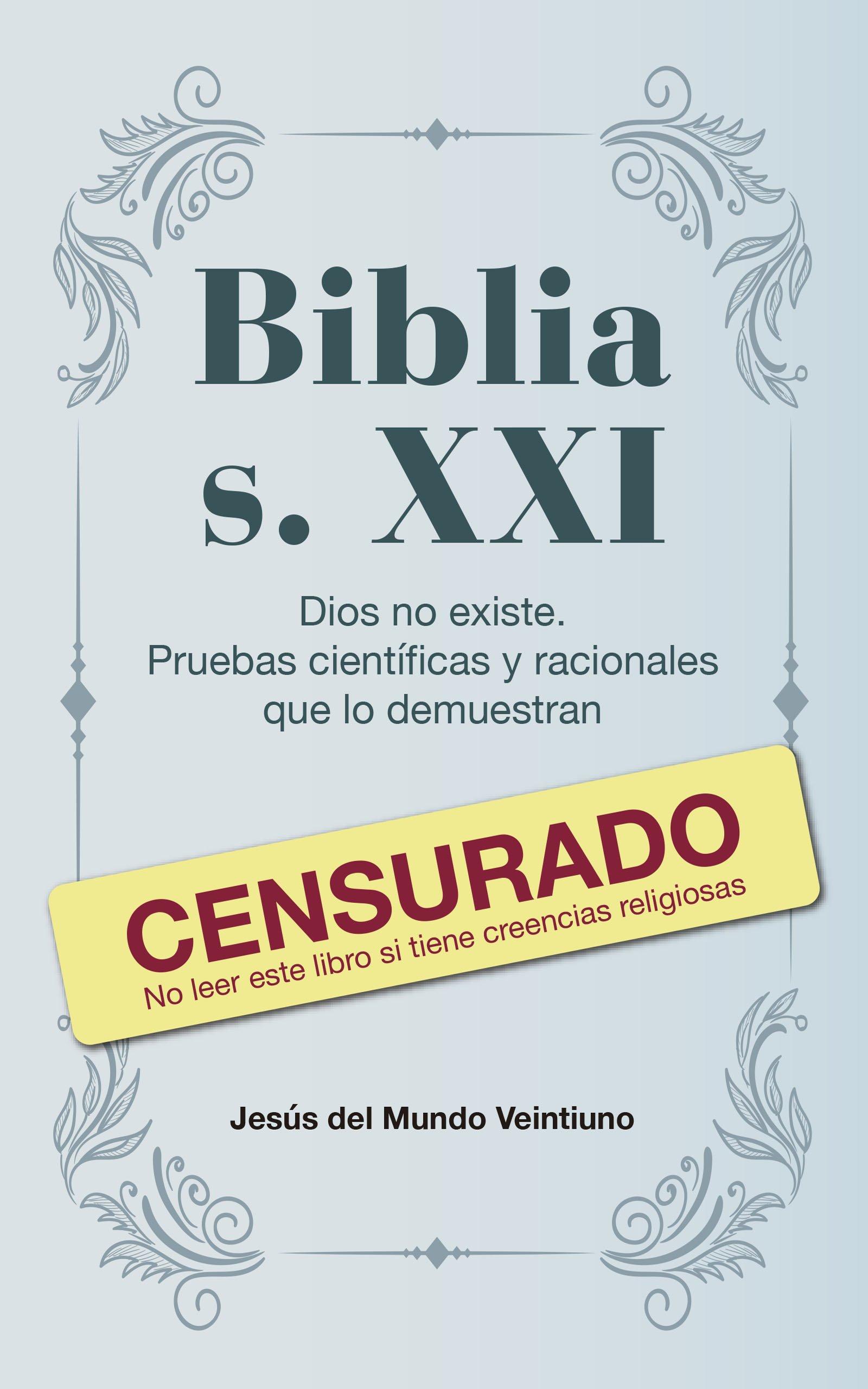 Biblia s. XXI, de Jesús del Mundo Veintiuno
