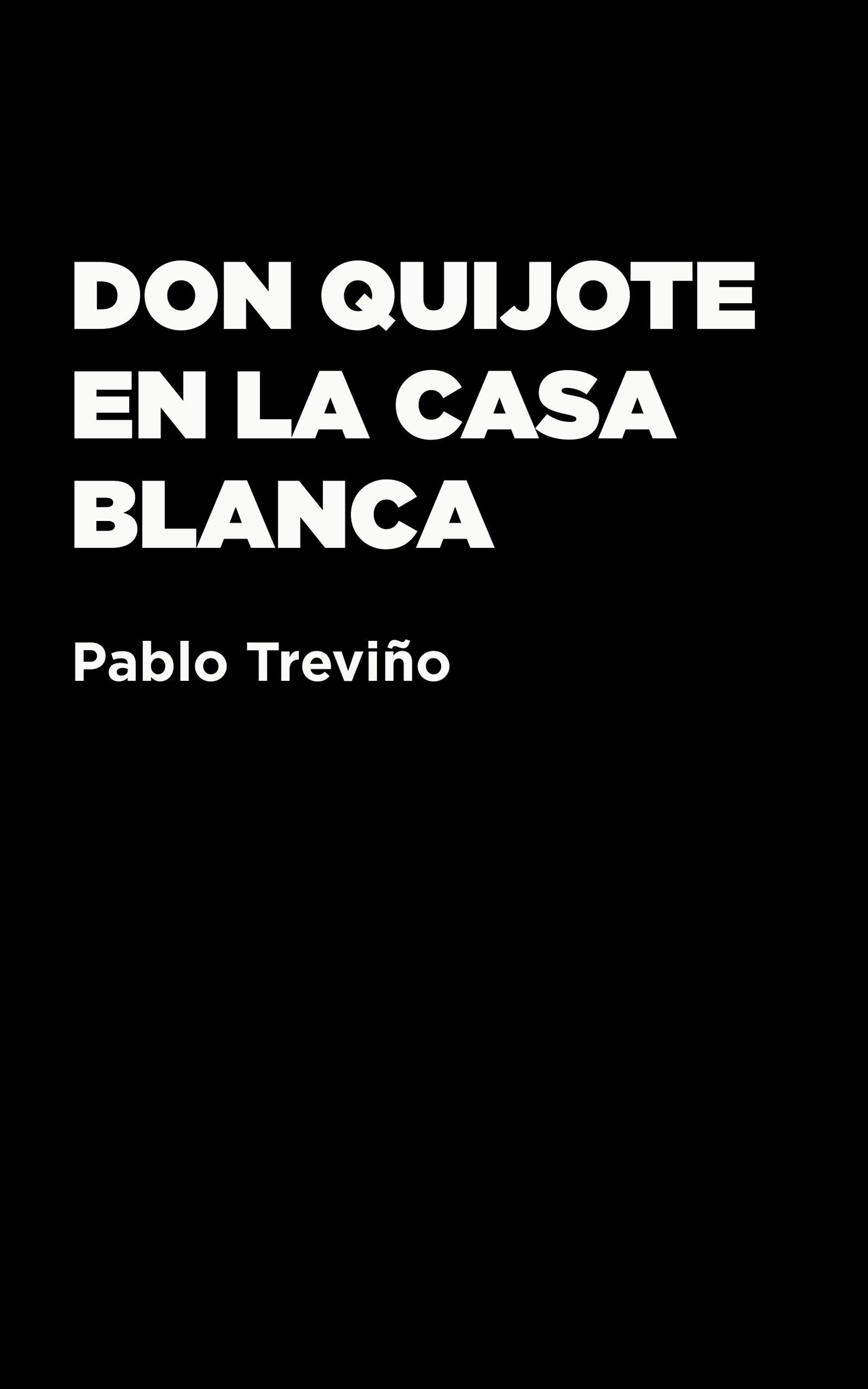 Don Quijote en la Casablanca, de Pablo Treviño