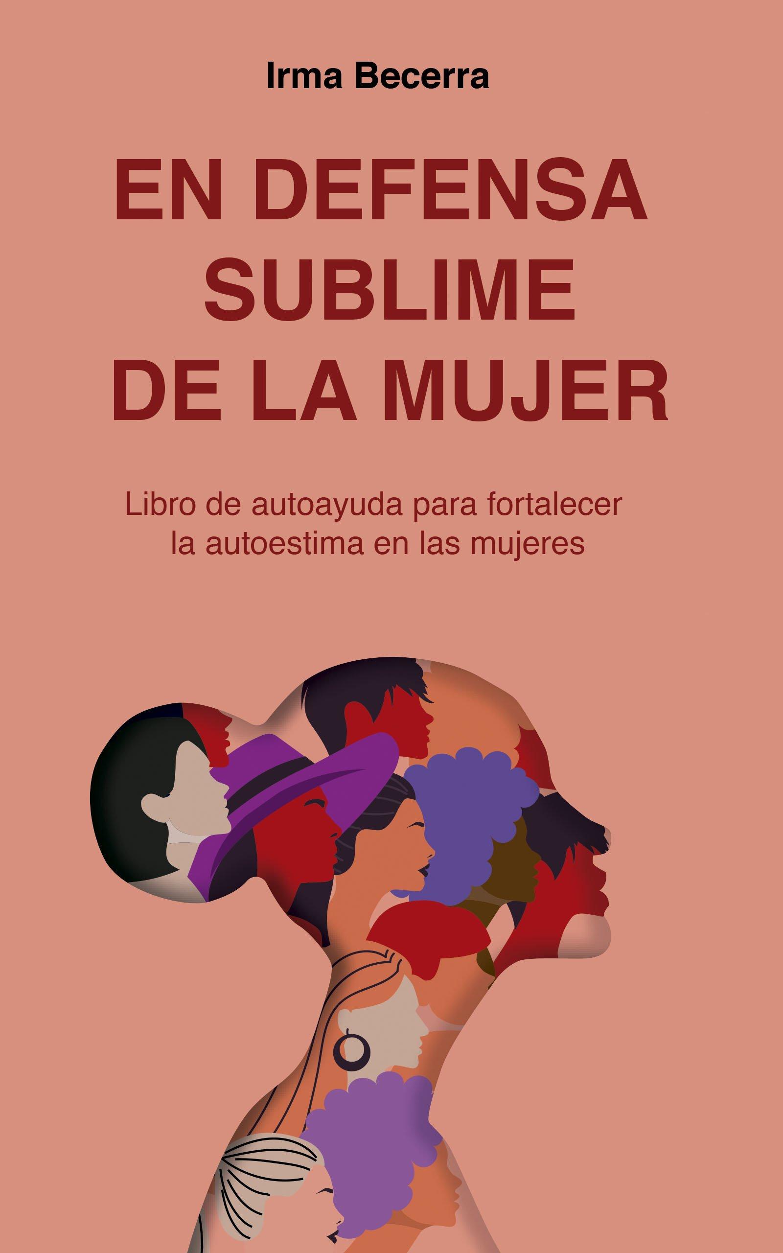 En defensa sublime de la mujer, de Irma Becerra