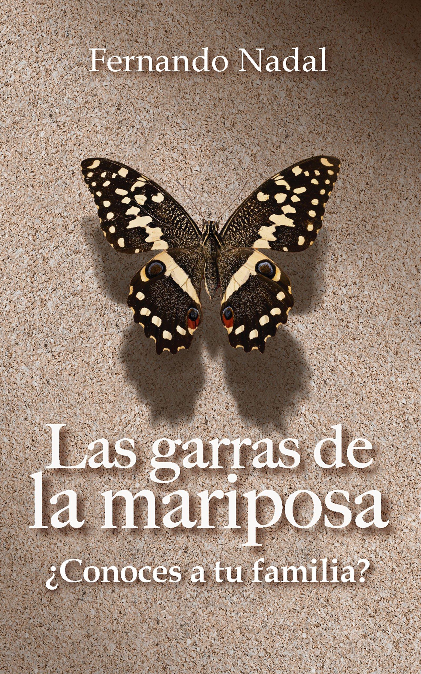 Las garras de la mariposa, de Fernando Nadal