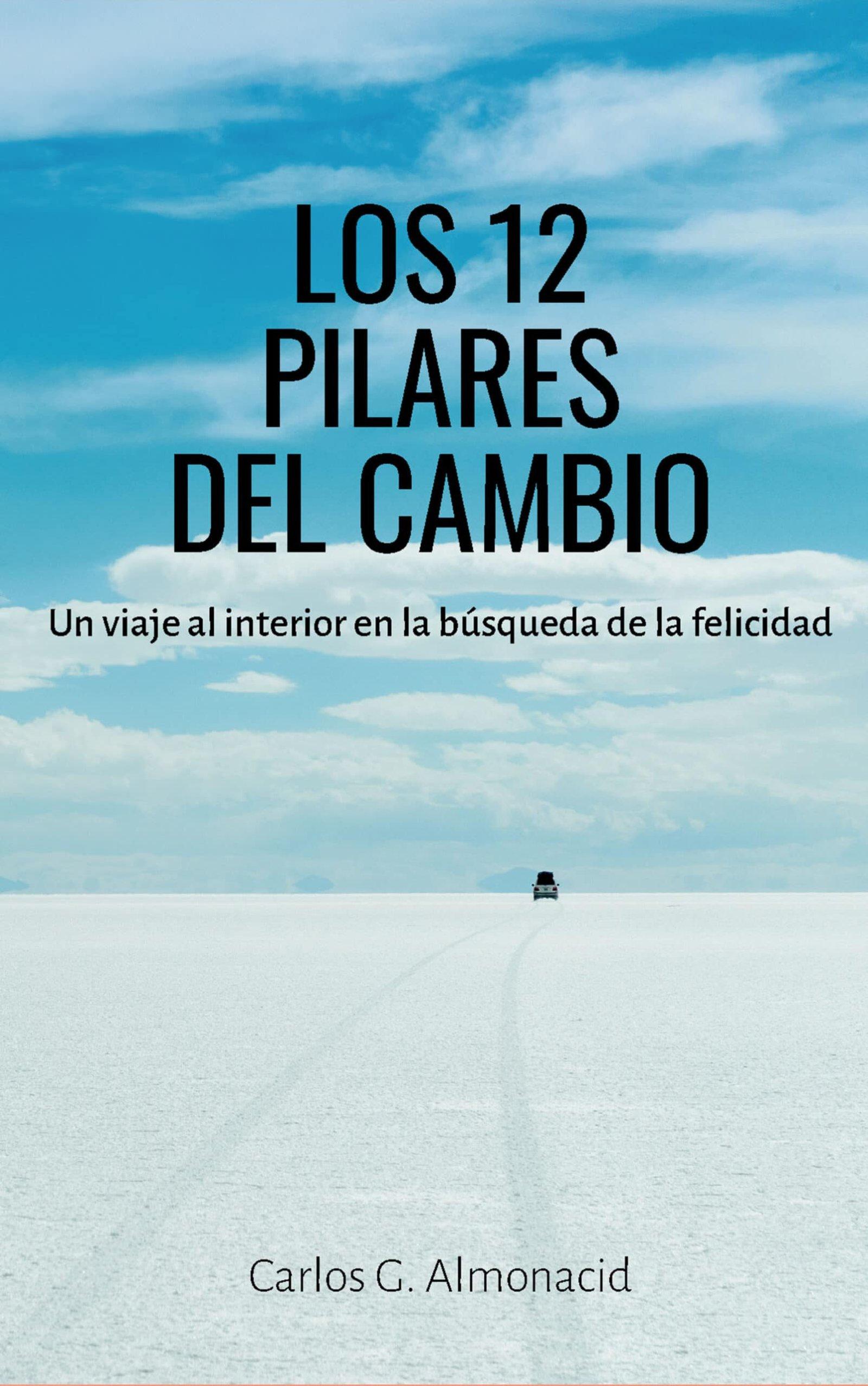 Los 12 pilares del cambio, de Carlos G. Almonacid