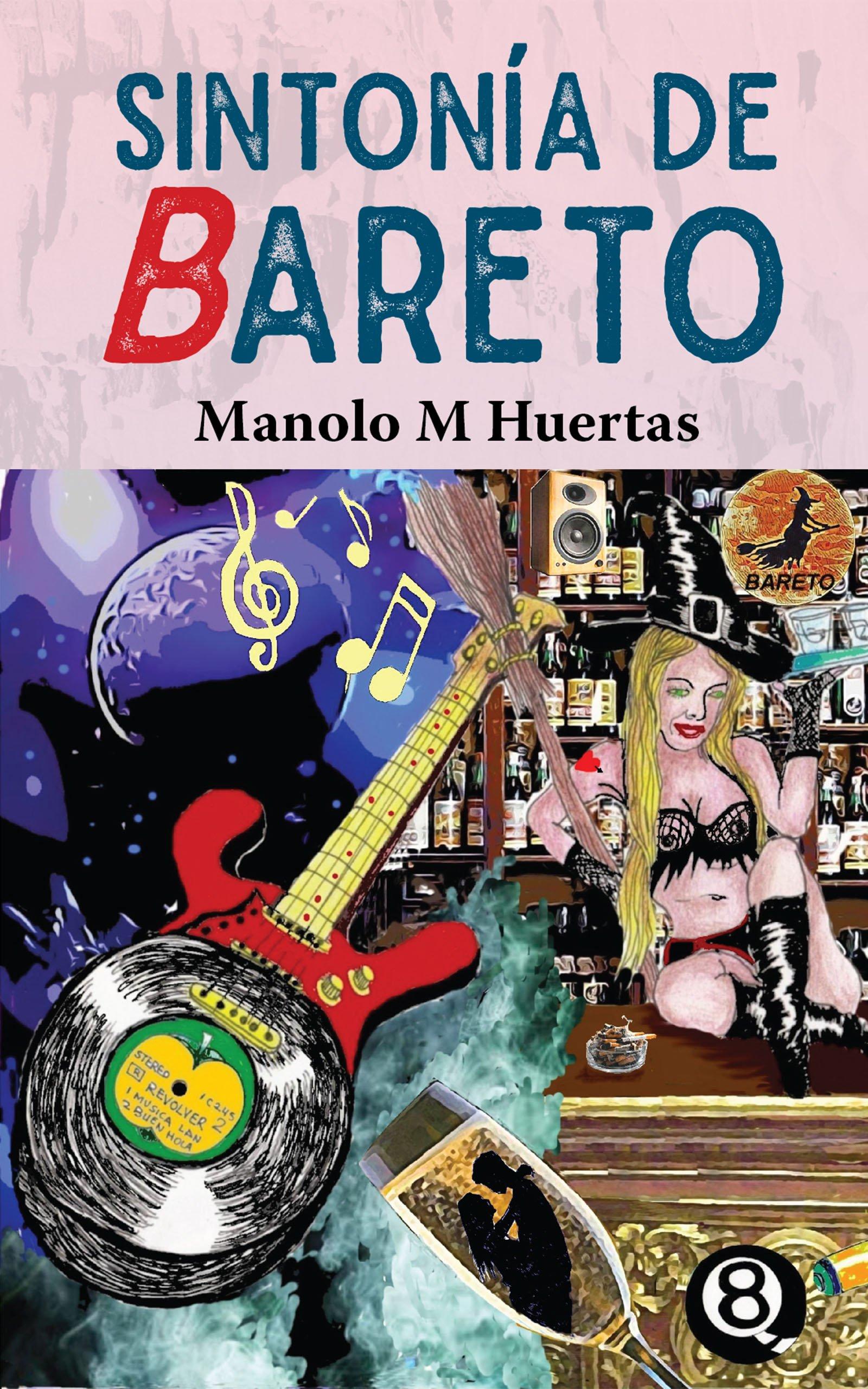 Sintonía de Bareto, de Manolo M Huertas