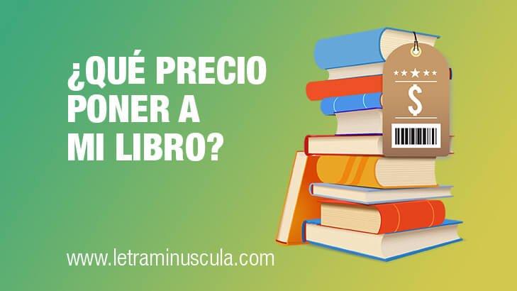 ¿Qué precio poner a mi libro?