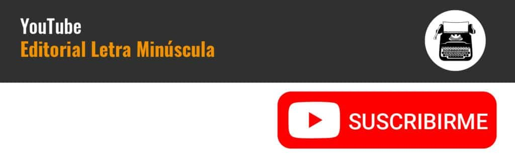 YouTube suscribirse Editorial Letra Minúscula
