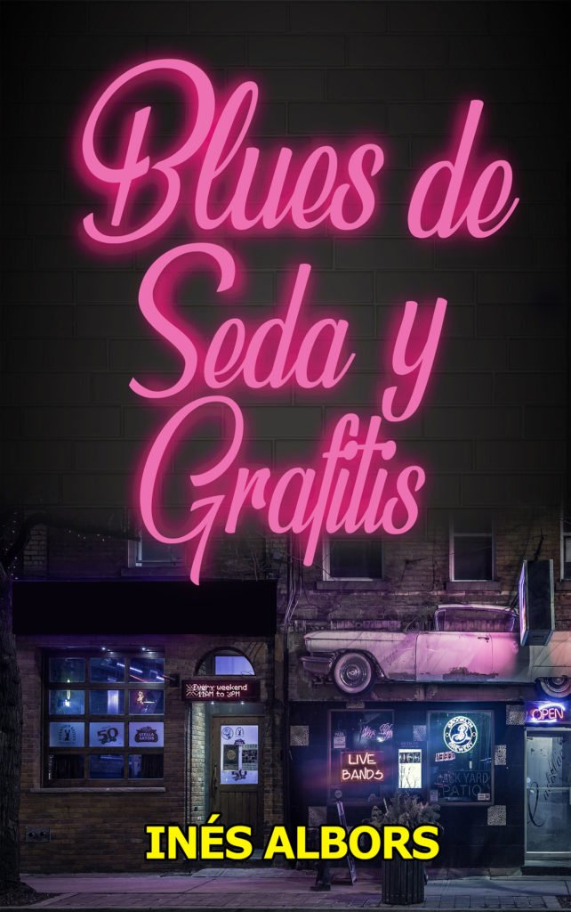 Blues de seda y grafitis libro INÉS ALBORS